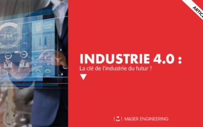 Industrie 4.0 : la clé de l'industrie du futur ?